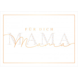 Für dich Mama