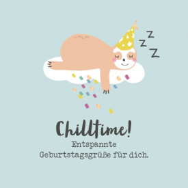 Chilltime!