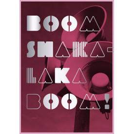 Boom Shakalaka Boom!