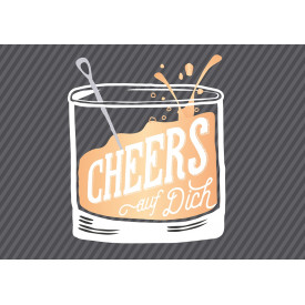 Cheers auf dich